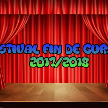 FESTIVAL FIN DE CURSO 17/18